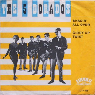 5 Dorados The Shakin All Over Giddy Up Twist